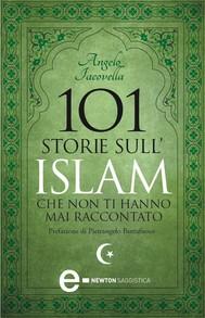 101 storie sull'Islam che non ti hanno mai raccontato - copertina