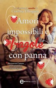 Amori impossibili e fragole con panna - copertina