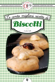 Le cento migliori ricette di biscotti - copertina