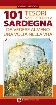 101 tesori nascosti della Sardegna da vedere almeno una volta nella vita - copertina