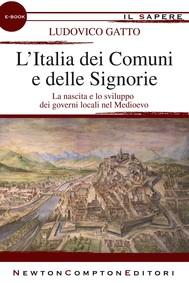 L'Italia dei Comuni e delle Signorie - copertina