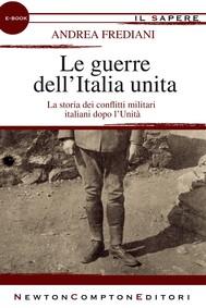 Le guerre dell'Italia unita - copertina