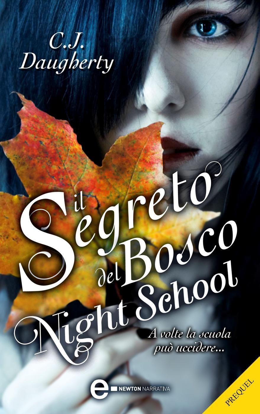 Book Cover Images Api : Il segreto del bosco night school prequel c j