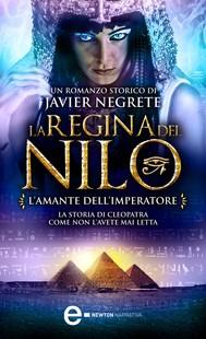 La regina del Nilo. L'amante dell'imperatore - copertina