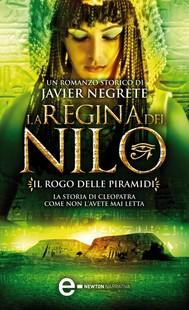 La regina del Nilo. Il rogo delle piramidi - copertina