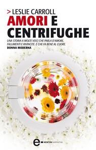 Amori e centrifughe - copertina