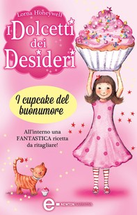 I dolcetti dei desideri. I cupcake del buonumore - Librerie.coop