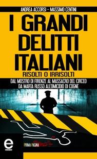 I grandi delitti italiani risolti o irrisolti - copertina