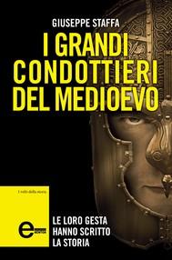 I grandi condottieri del Medioevo - copertina