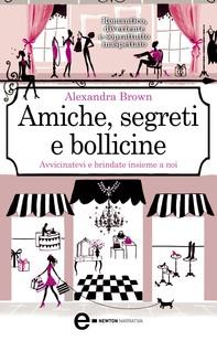 Amiche, segreti e bollicine - Librerie.coop