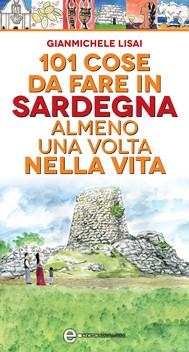 101 cose da fare in Sardegna almeno una volta nella vita - copertina