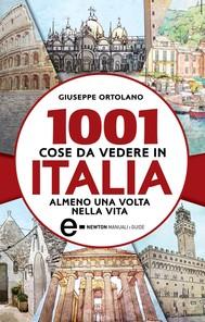 1001 cose da vedere in Italia almeno una volta nella vita - copertina