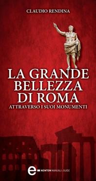 La grande bellezza di Roma - Librerie.coop