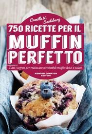 750 ricette per il muffin perfetto - copertina