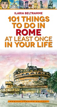 101 things to do in Rome at least once in your life - copertina