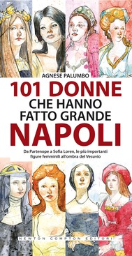 101 donne che hanno fatto grande Napoli - copertina