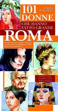 101 donne che hanno fatto grande Roma - copertina