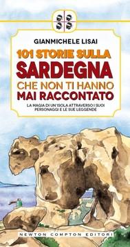 101 storie sulla Sardegna che non ti hanno mai raccontato - copertina