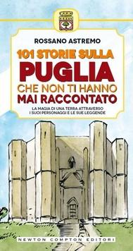 101 storie sulla Puglia che non ti hanno mai raccontato - copertina