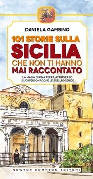 101 storie sulla Sicilia che non ti hanno mai raccontato - copertina