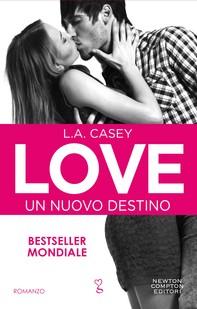 Love. Un nuovo destino - Librerie.coop