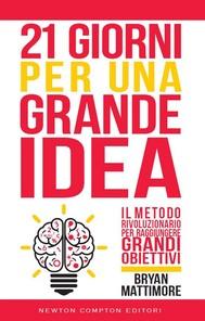 21 giorni per una grande idea - copertina
