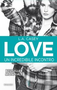 Love. Un incredibile incontro - copertina