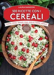 500 ricette con i cereali - copertina