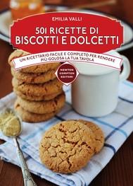 501 ricette di biscotti e dolcetti - copertina