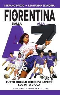 La Fiorentina dalla A alla Z - Librerie.coop