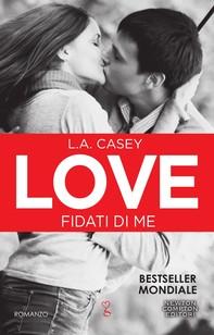 Love. Fidati di me - Librerie.coop