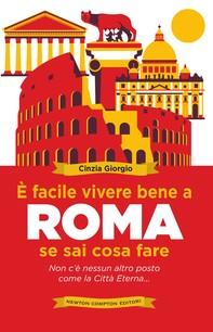 È facile vivere bene a Roma se sai cosa fare - Librerie.coop