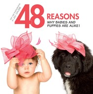 48 Reasons why babies and puppies are alike! - copertina