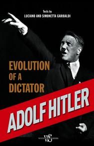 Adolf Hitler. Evolution of a dictator - copertina