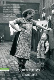 Agnes Browne mamma - copertina