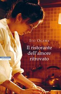 Il ristorante dell'amore ritrovato - Librerie.coop