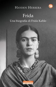 Frida. Una biografia di Frida Kahlo - copertina