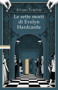 Le sette morti di Evelyn Hardcastle - Librerie.coop
