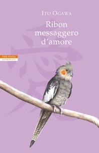 Ribon messaggero d'amore - Librerie.coop