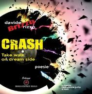 Crash. Take a walk on dream side - copertina