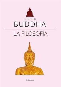 Buddha. La filosofia - Librerie.coop
