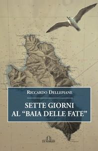 """Sette Giorni al """"Baia delle Fate"""" - Librerie.coop"""