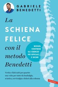 La schiena felice con il metodo Benedetti - Librerie.coop