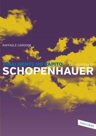 Finalmente ho capito la filosofia di Schopenhauer - Librerie.coop