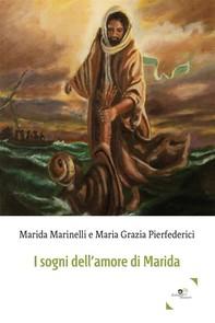 I sogni dell'amore di Marida - Librerie.coop