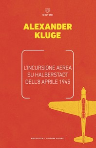L'incursione aerea su Halberstadt dell'8 aprile 1945 - Librerie.coop