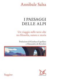 I paesaggi delle Alpi - Librerie.coop