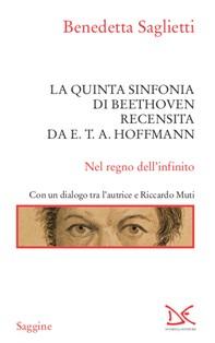 La quinta sinfonia di Beethoven recensita da E.T.A. Hoffmann - Librerie.coop
