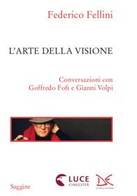 L'arte della visione - Librerie.coop