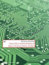 Politica industriale nell'Italia dell'euro - Librerie.coop